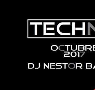 DJ NESTOR BAZAN TECHNO OCTOBER 2017 VOL.1