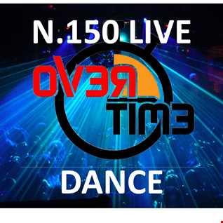 OVERTIME 150 DANCE LIVE (13 September 2021)