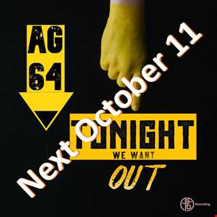 Tonight We Want Out - Coming Soon
