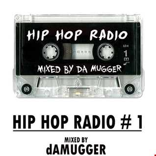 HIP HOP RADIO!...MIXED BY DAMUGGER (1)