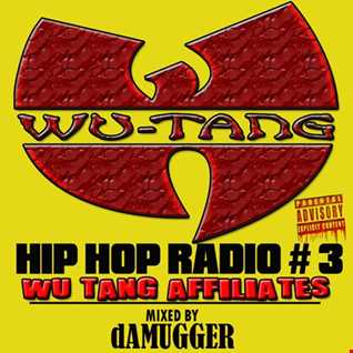 HIP HOP RADIO#3 (WU TANG AFFILIATES)