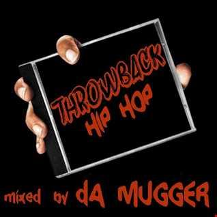 THROWBACK mixed by dA MUGGER