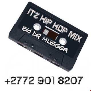 ITZ HIP HOP MIXed by dA MUGGER