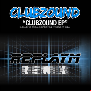 replayM VS. Clubzound   Organs Groove (replayM remix)