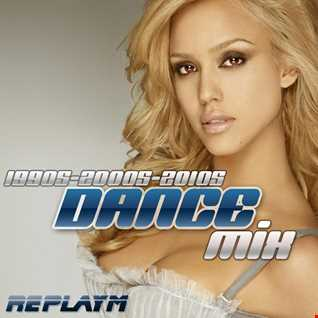 DANCE MIX - 1990s-2000s-2010s - Mixed LIVE by replayM