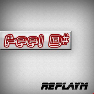 replayM - Feel D#