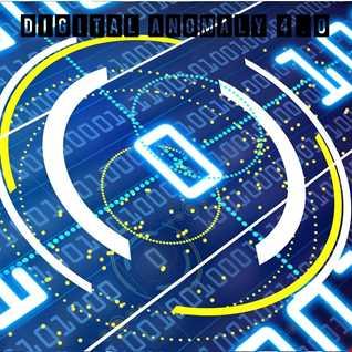 Digital Anomaly 4.0 (Feb 15)