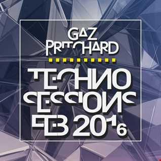 Gaz Pritchard - Techno Sessions Feb 2016