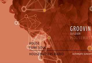 355 LIVE-dj125er-Groovin Selection Show 46 On The Fly house mixed 30/05/2018