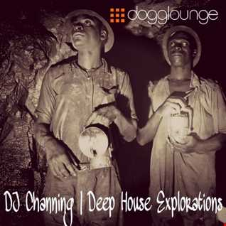 DJ Channing | Deep House Explorations 8.17.16