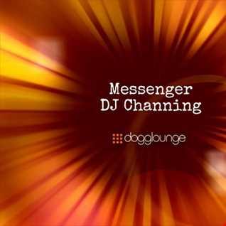 DJ Channing | Messenger