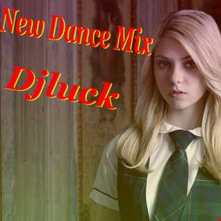 Djluck New Dance Mix 2016 Majus
