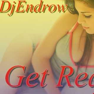 DjEndrow Get Ready