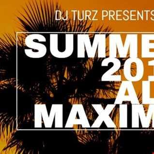 DJ TURZ Presents Party A Lo Maximo Summer 2019