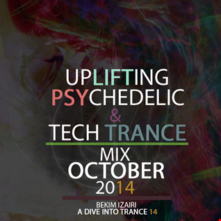 A Dive Into Trance 014 (Uplifting, Psy & Tech Trance Mix Of October 2014)
