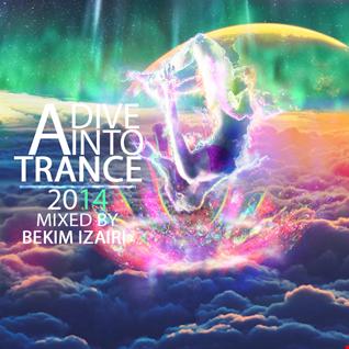 A Dive Into Trance 2014 YearMix