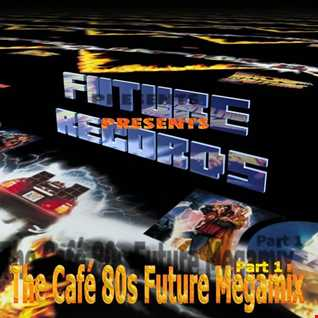 Cafe 80s Megamix Part.1