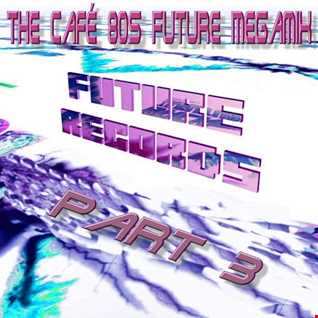 Cafe 80s Megamix Part.3