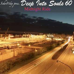 SchoWay pres. Deep Into Souls 060 - Midnight Ride