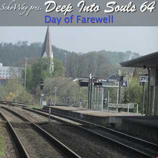 SchoWay pres. Deep Into Souls 064 - Day of Farewell