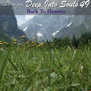 SchoWay pres. Deep Into Souls 049 - Back To Heaven
