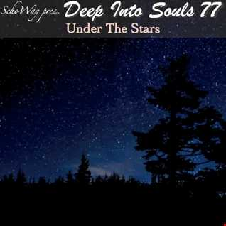 SchoWay pres. Deep Into Souls 077 - Under The Stars