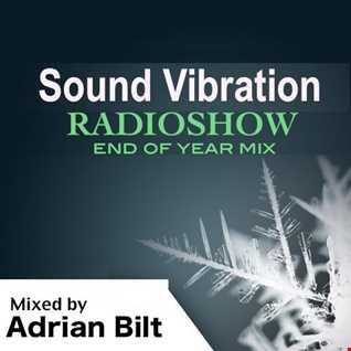 Adrian Bilt presents Sound Vibration Radioshow - End of Year Mix 31.12.2016