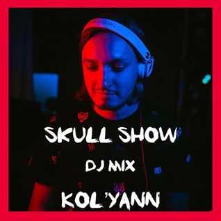 Kol'yann   Skull Show Dj Mix Ep. 166 (29.01.2019)