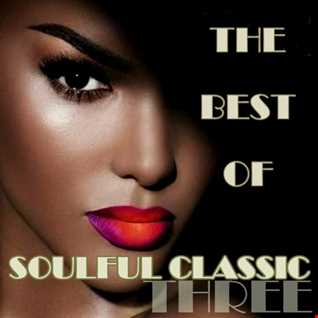 Franco Rana presents : The best of Soulful Classic Three