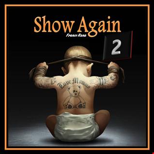 Show Again 2