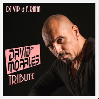 Dj Vip & F.Rana : Tribute to David Morales