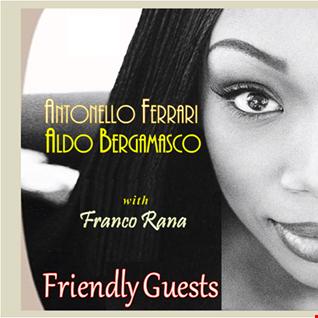 Antonello Ferrari , Aldo Bergamasco with F. Rana  : Friendly Guest  ( Full Set )