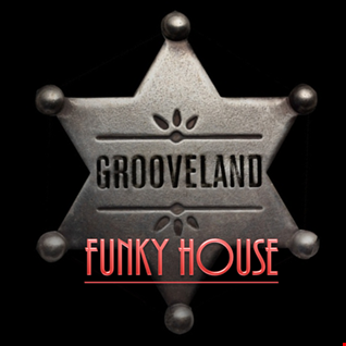 Grooveland : Funky House