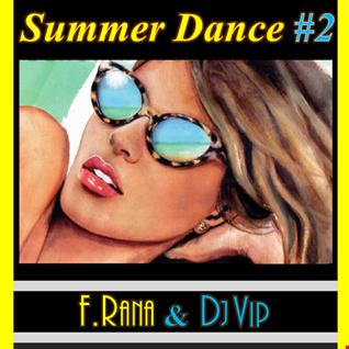 Franco Rana & Dj Vip : Summer Dance 2