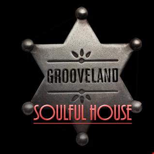 Grooveland : Soulful House