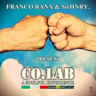 "Franco Rana & SirHNRY. Present:  ""A Soulful Experience"" 2"