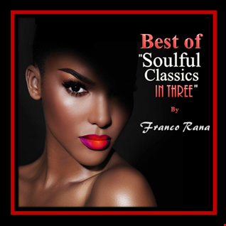 """Best of """"Soulful Classics in Three"""" in MasterMix"""