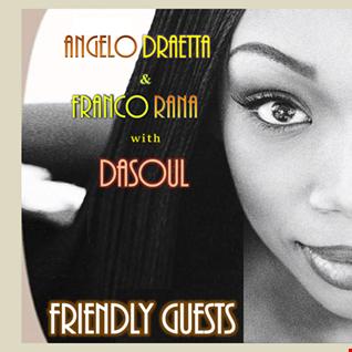 Angelo Draetta  & Franco Rana  with  DaSoul  :  Friendly Guest