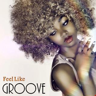 Feel Like Groove