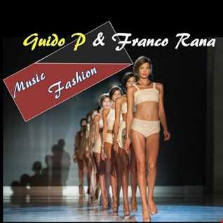 Guido P & Franco Rana in : Music Fashion #1