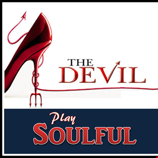 The Devil Play Soulful