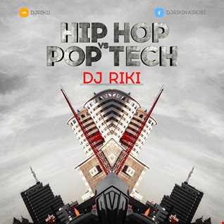 HipHop vs PopTech (Dj Riki Nairobi's Mixtape)