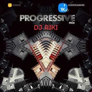 Progressive Mix (Dj Riki Nairobi)
