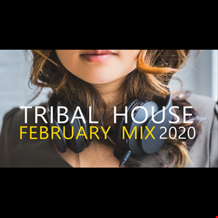 TRIBAL HOUSE FEBRUARY MIX 2020 BY PRECISE MUSIC