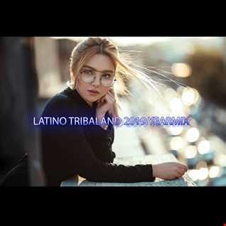 LATINO TRIBALAND YEARMIX 2019 BY PRECISE MUSIC