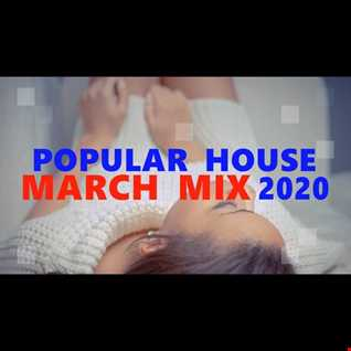 POPULAR HOUSE MARCH MIX 2020 BY PRECISE MUSIC