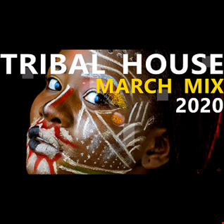 TRIBAL HOUSE MARCH MIX 2020 BY PRECISE MUSIC
