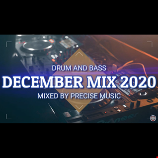 DRUM AND BASS DECEMBER MIX 2020 BY PRECISE MUSIC  320).mp3