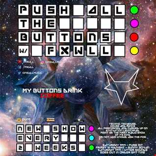 FXWLL - Push All The Buttons EP57
