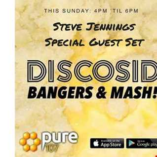 Discosid presents - Bangers & Mash feat. Steve Jennings live on Pure 107 Sunday 17th September 2017